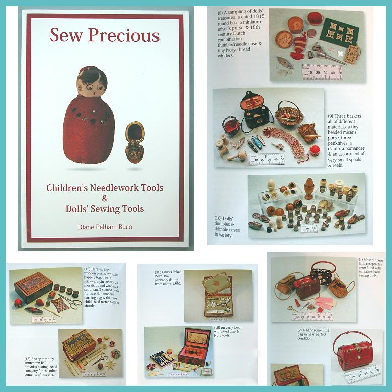 "NEW Book on Antique Children's Sewing Tools * ""Sew Precious"""
